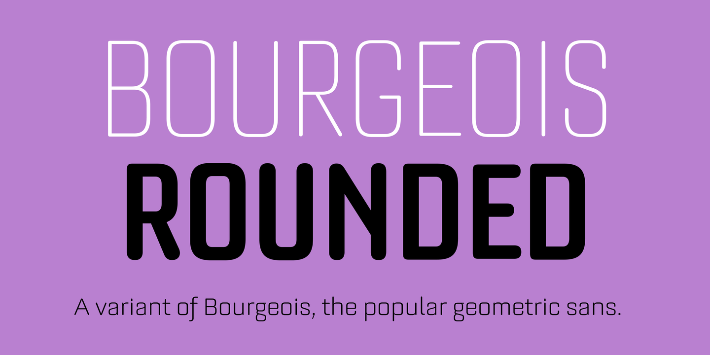 Bourgeois Rounded